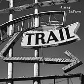 Play & Download Trail Two by Jimmy LaFave | Napster