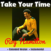 Play & Download Take Your Time by Roy Hamilton | Napster