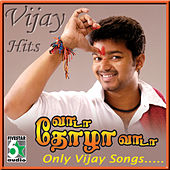 Play & Download Vijay Hits - Vaada Thozha Vaada by Various Artists | Napster