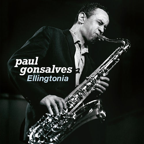 Play & Download Ellingtonia (Bonus Track Version) by Paul Gonsalves | Napster