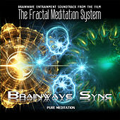 The Fractal Meditation System - Soundtrack - Alpha and Theta Brainwave Entrainment by Brainwave-Sync