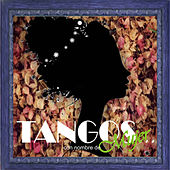 Play & Download Tangos: Con Nombre de Mujer by Various Artists | Napster