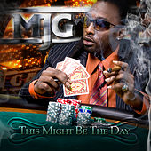 Play & Download This Might Be the Day by MJG | Napster