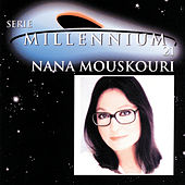 Play & Download Serie Millennium 21 by Nana Mouskouri | Napster