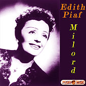 Play & Download Milord by Edith Piaf | Napster