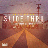 Play & Download Slide Thru (feat. Philthy Rich & Keak da Sneak) by Rayven Justice | Napster