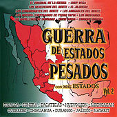 Guerra De Estados Pesados Con Mas Estados Vol. 2 by Various Artists