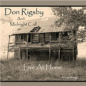 Play & Download Live At Home by Don Rigsby | Napster