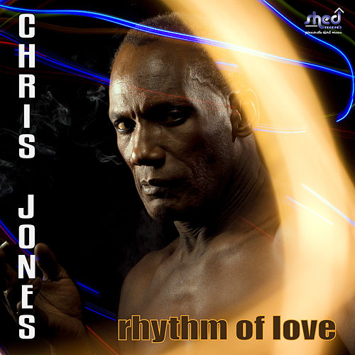 Rhythm of Love by Chris Jones
