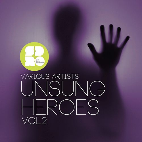 Play & Download Unsung Heroes Vol. 2 - Ep by Various Artists | Napster