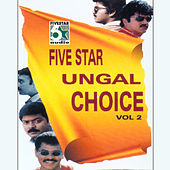 Play & Download Five Star Ungal Choice, Vol.2 by Various Artists | Napster