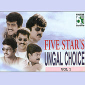 Play & Download Five Star's Ungal Choice, Vol.1 by Various Artists | Napster