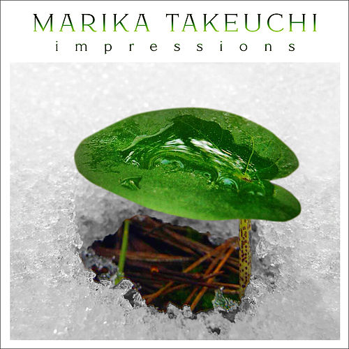 Play & Download Impressions by Marika Takeuchi | Napster