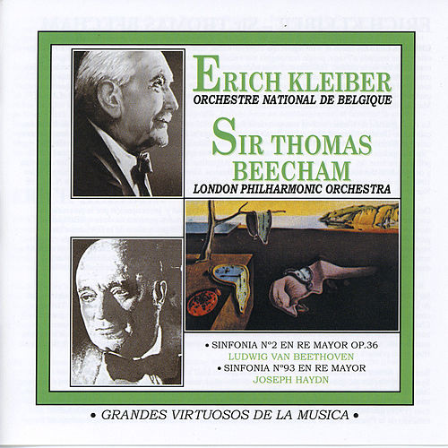 Grandes Virtuosos de la Música: Erich Kleiber y Sir Thomas Beecham by Various Artists