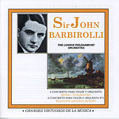 Play & Download Grandes Virtuosos De La Música: Sir John Barbirolli by Sir John Barbirolli | Napster