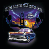 Play & Download Chicano Classics by Various Artists | Napster