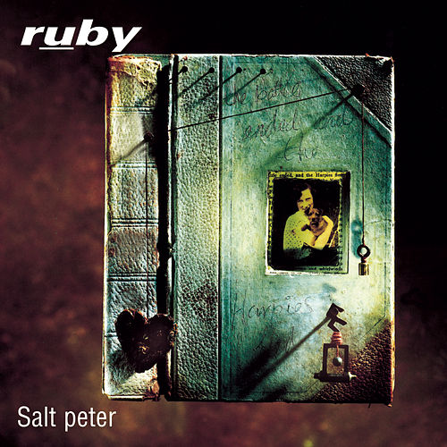 Play & Download Salt Peter by Ruby (Rock) | Napster