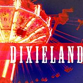 Play & Download Dixieland by Various Artists | Napster