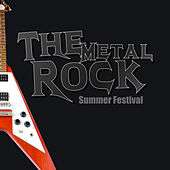 Play & Download The Metal Rock Summer Festival by Various Artists | Napster
