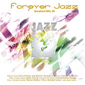 Play & Download Jazz Platinum Series: Forever Jazz Greatest Hits, Vol. 3 by Various Artists | Napster