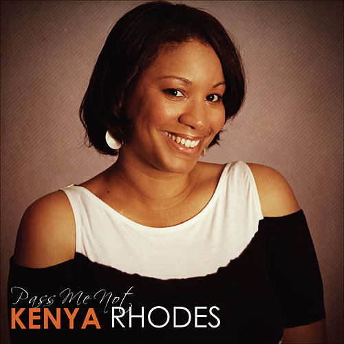 Play & Download Pass Me Not by Kenya Rhodes | Napster