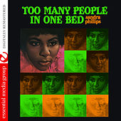 Too Many People in One Bed (Digitally Remastered) by Sandra Phillips