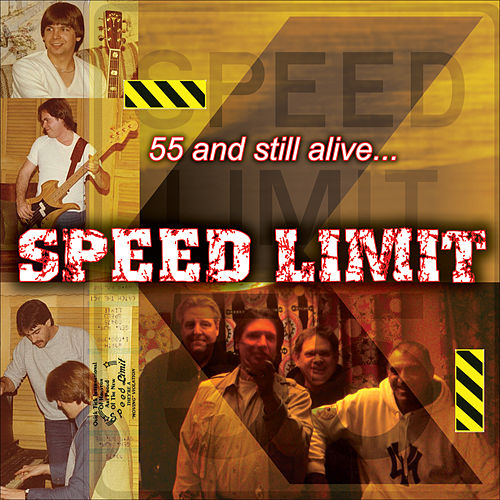 Play & Download 55 and Still Alive... by Speed Limit | Napster