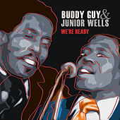 Play & Download We're Ready by Junior Wells | Napster