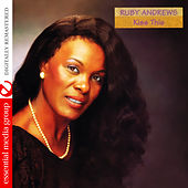 Kiss This (Digitally Remastered) by Ruby Andrews