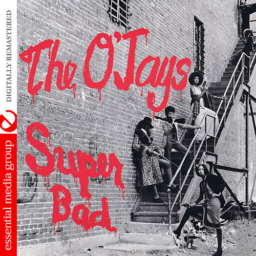 Play & Download Super Bad by The O'Jays | Napster