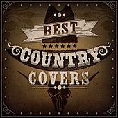 Play & Download Best Country Covers by Various Artists | Napster
