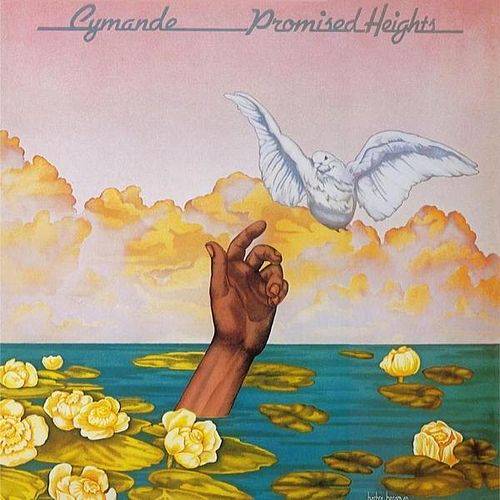 Play & Download Promised Heights by Cymande | Napster