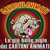 Play & Download Cartoni animati (Le più belle sigle dei cartoni animati) by Various Artists | Napster