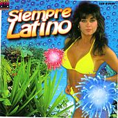 Play & Download Siempre Latino (Gira Tu Cuerpo) by Various Artists | Napster