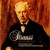 Play & Download Music of Richard Strauss by United States Marine Band | Napster