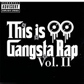 This Is Gangsta Rap, Vol. II by Muszamil