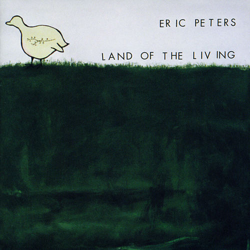 Land Of The Living by Eric Peters