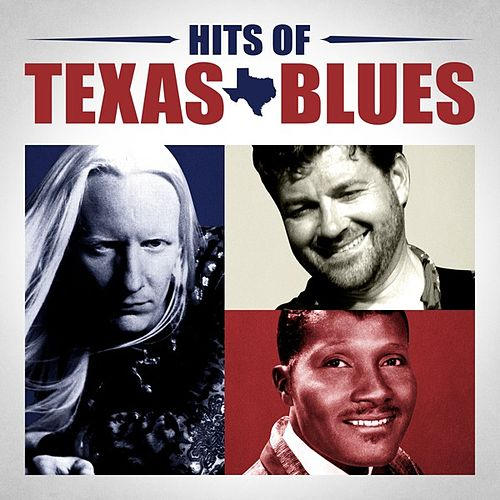 Play & Download Hits of Texas Blues by Various Artists | Napster