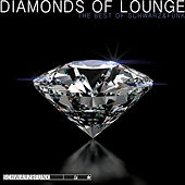 Play & Download Diamonds of Lounge (The Best of Schwarz & Funk) by Schwarz and Funk | Napster