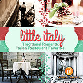 Play & Download Little Italy: Traditional Romantic Italian Restaurant Favorites by Cafe Roma Ensemble | Napster