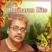 Play & Download Hits of Hariharan, Vol.3 by Various Artists | Napster