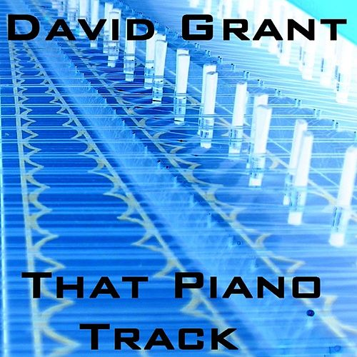 Play & Download That Piano Track by David Grant | Napster