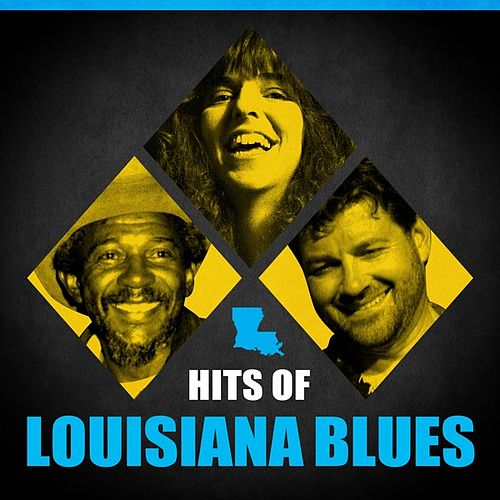 Hits Of Louisiana Blues by Various Artists