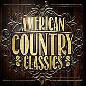 American Country Classics by Various Artists