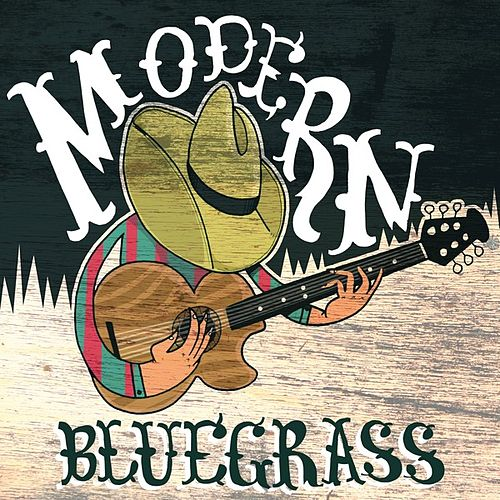 Modern Bluegrass by Various Artists