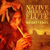 Native American Flute for Meditation by Various Artists