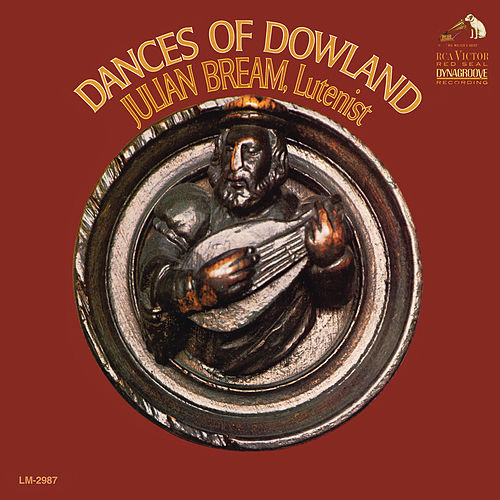 Play & Download Dances of Dowland by Julian Bream | Napster
