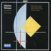 Play & Download Wolpe: Quartets - Cantata by Various Artists | Napster