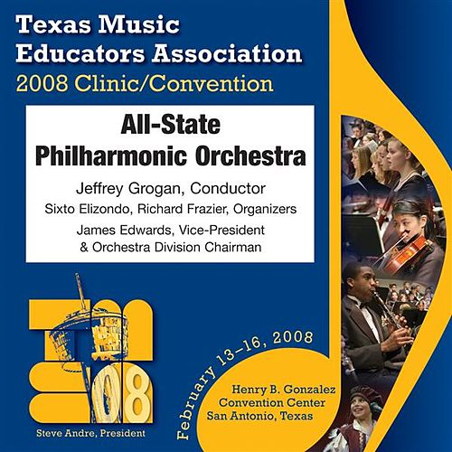 2008 Texas Music Educators Association (TMEA): All-State Philharmonic Orchestra by Texas All-State Philharmonic Orchestra