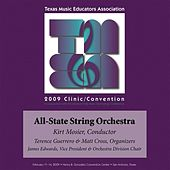 Play & Download 2009 Texas Music Educators Association (TMEA): All-State String Orchestra by Texas All-State String Orchestra | Napster